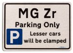 MG Zr Car Owners Gift| New Parking only Sign | Metal face Brushed Aluminium MG Zr Model